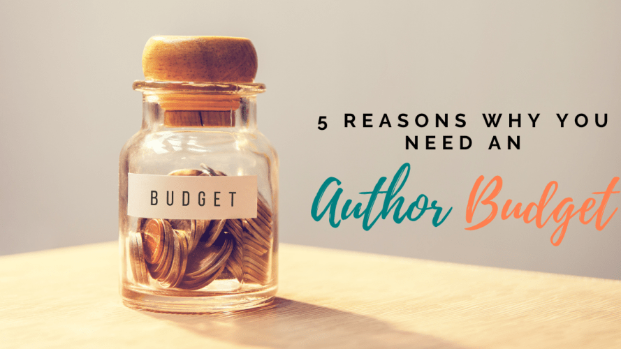 5-Reasons-Why-You-need-An-Author-Budget-Feature-Image