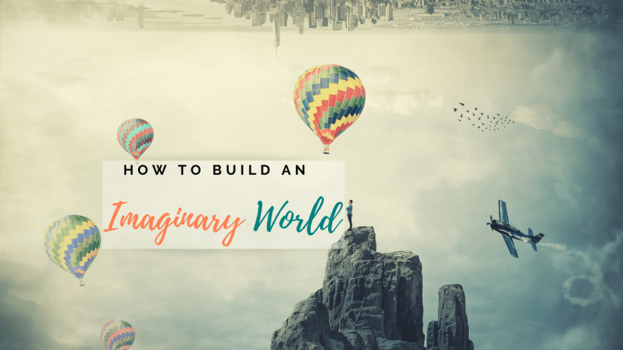 How-to-Build-an-Imaginary-World-Feature-Image