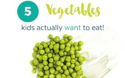 5 veggies kids want to eat!