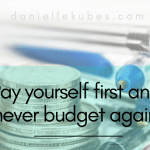 Pay yourself first and never budget again