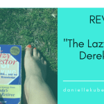"Book Review: Derek Foster's ""The Lazy Investor"""