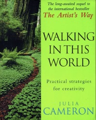 Walking In This World practical strategies for creativity book by Julia Cameron