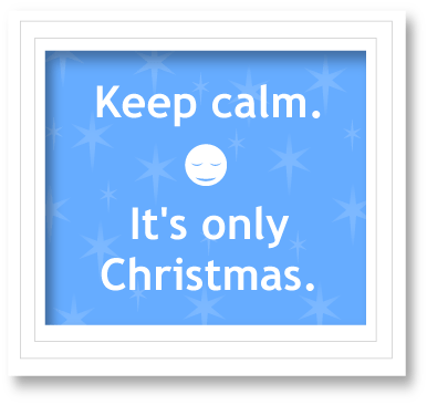 Keep calm it's only christmas blog danielle raine