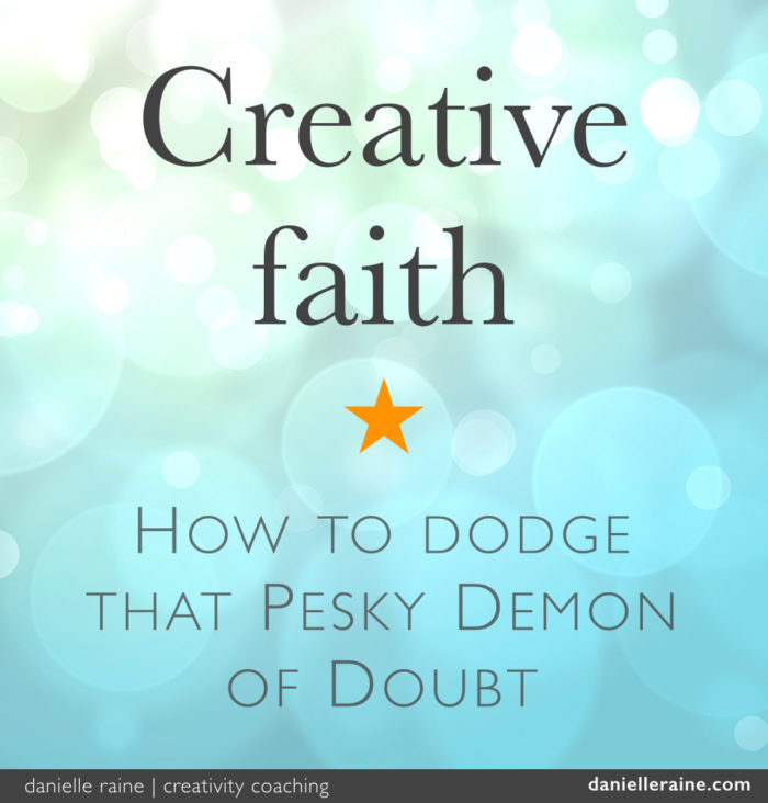 Creative faith blog Danielle Raine Creativity Coaching