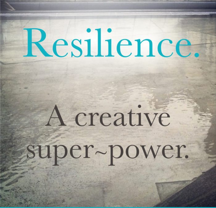 Resilience – A Creative Superpower