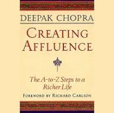 Creating Affluence Deepak Chopra audiobook audible