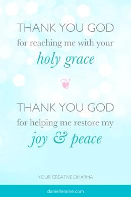 Gratitude prayer for grace joy peace - from your creative dharma