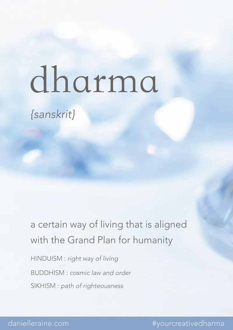 dharma definition danielle raine your creative dharma copy