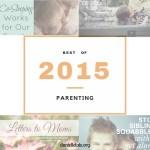 Top Parenting Posts of 2015