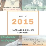 Top Marriage & Biblical Sexuality Post of 2015