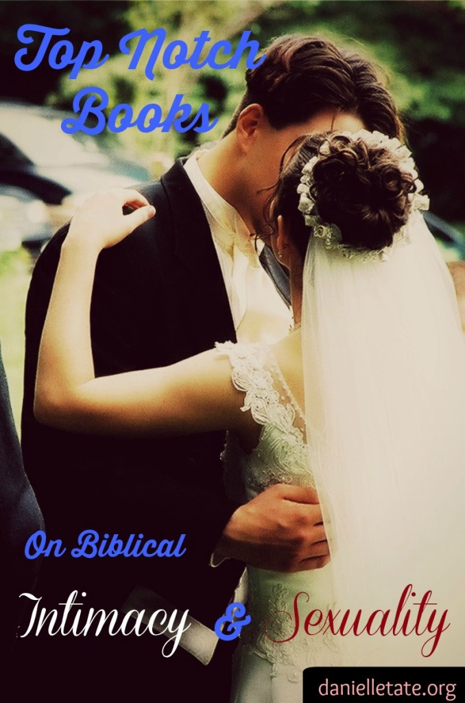 top notch books on biblical sexuality