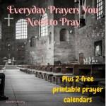 2 Prayers to Pray Everyday and A Free Prayer Printable