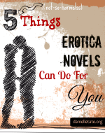 5 Things Erotica Can Do For You