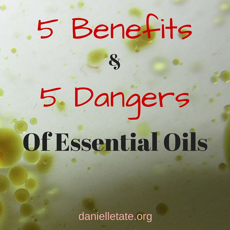 5 Benefits & 5 Dangers