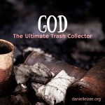 What God and Your Trash Collector Have In Common (And What They Don't)
