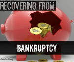 4 Steps for Recovering From Bankruptcy