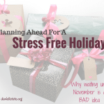 Planning Ahead for A Financially Stress Free Holiday (With Printable)