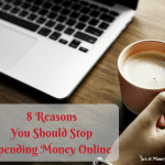 8 ReasonsYou Should StopSpending Money Online