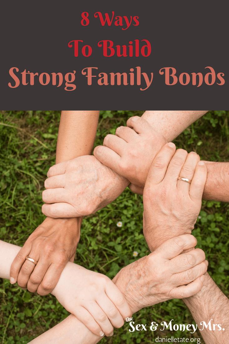 Strong Family Bonds