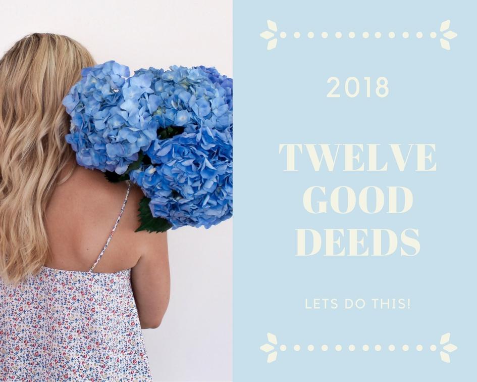 twelve good deeds 2018 melbourne lifestyle blogger beauty blog gratitude