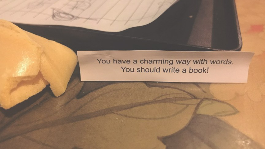I Have a Charming Way with Words. So Sayeth the Fortune Cookie.