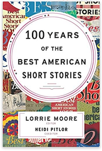 100 Years of the Best American Short Stories, ed. by Moore and Pitlor | ENG-329 at SNHU