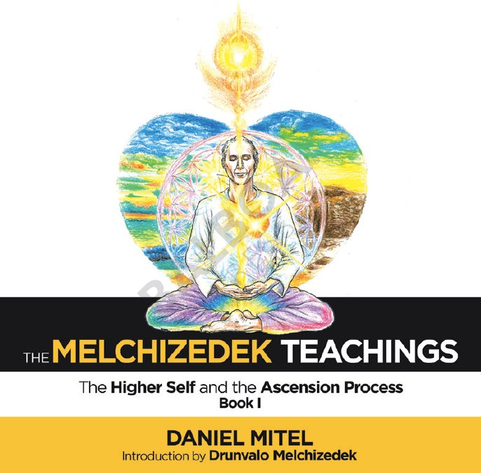 """The Melchizedek Teachings"" Book 1"