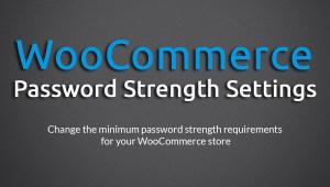 WooCommerce Password Strength Settings