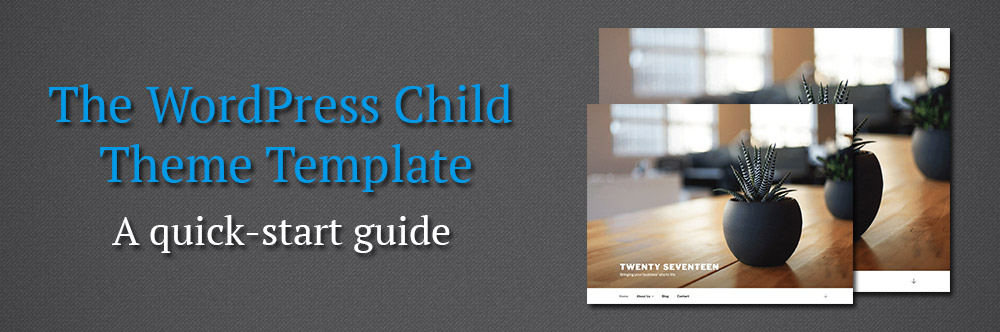 The WordPress Child Theme Template