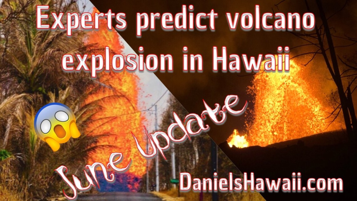 Experts predict Volcano Explosion on Hawaii – Is your life in danger? Cruise Ships no longer stop on Hawaii