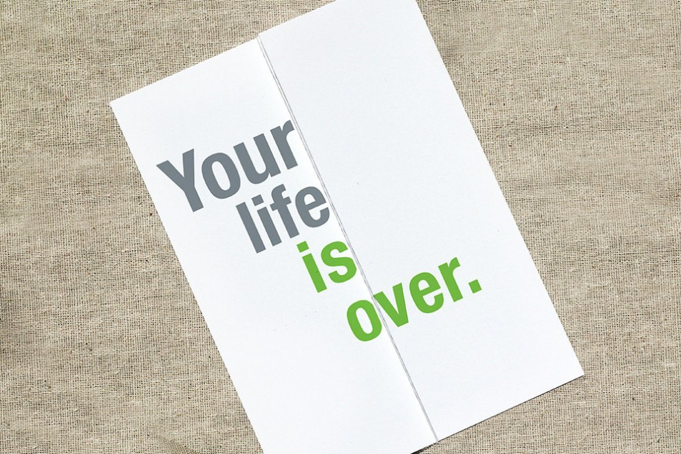 Offensive greeting cards: Your life is over