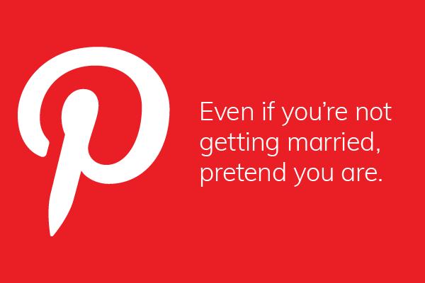 Honest, humorous descriptions of popular apps: Pinterest