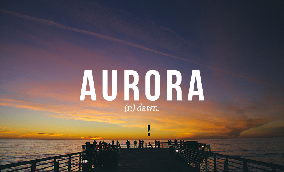 The most beautiful words in the English language: Aurora