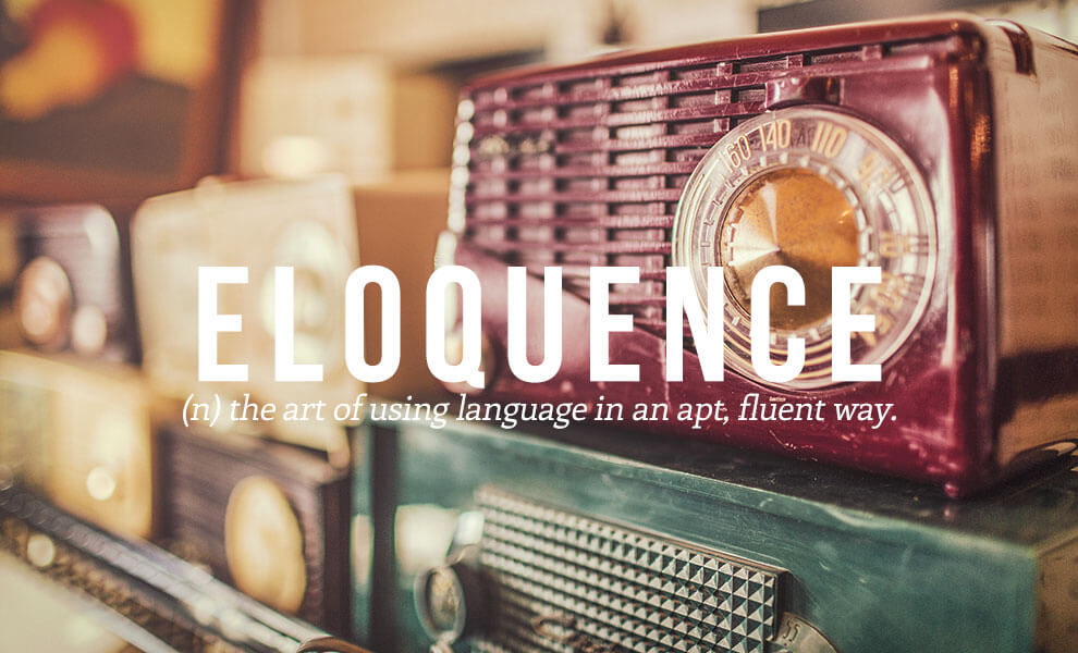The most beautiful words in the English language: Eloquence