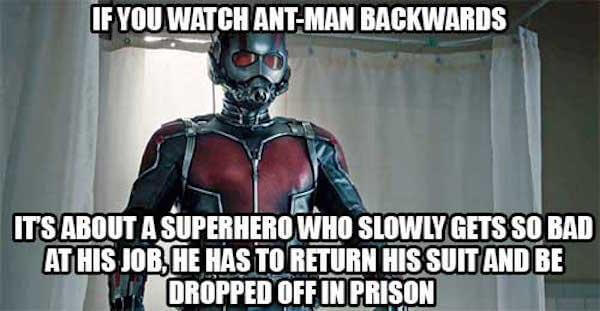 What if movies like Ant-Man watched in reverse?