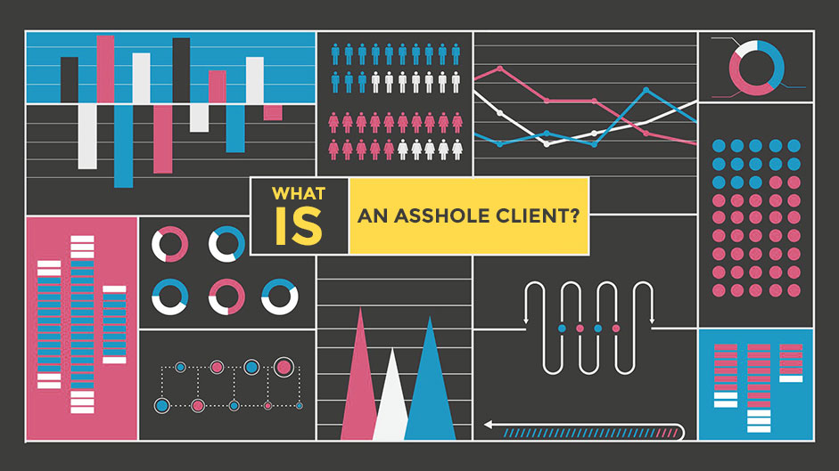 Illustrated charts visualize what an asshole client is