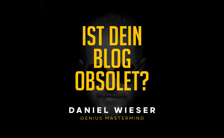 Ist dein Blog obsolet?