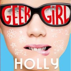 Review: Geek Girl by Holly Smale