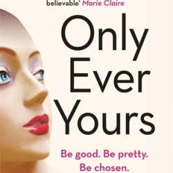 Review: Only Ever Yours by Louise O'Neill