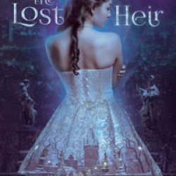 Spotlight: The Lost Heir by Allison Whitmore