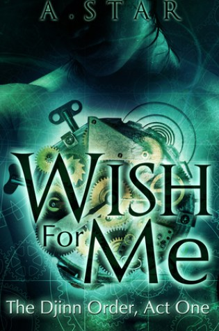 Snap Review: Wish for Me by A. Star