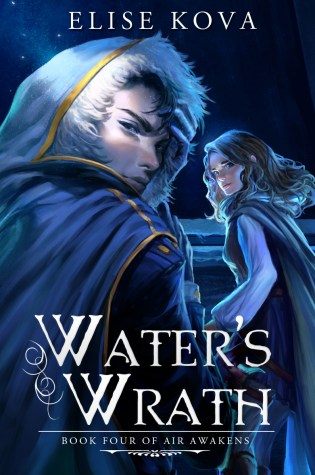 Happy #BookBirthday to Water's Wrath by Elise Kova!