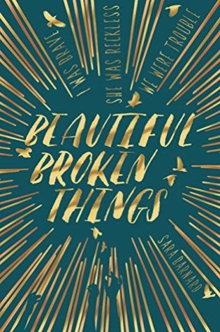 #BookReview: Beautiful Broken Things by Sara Barnard