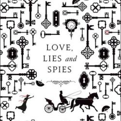 #BookReview: Love, Lies and Spies by Cindy Anstey