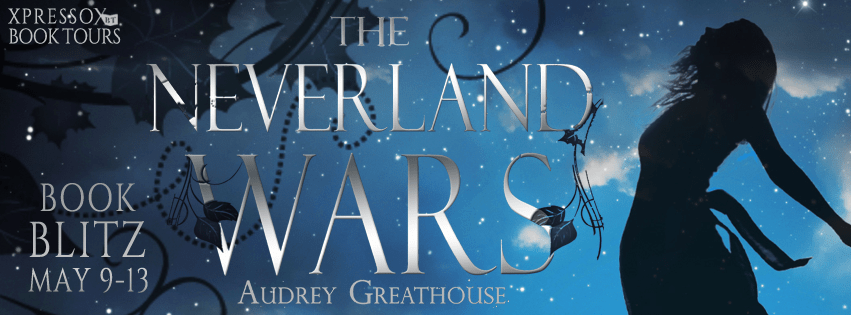 #Spotlight: THE NEVERLAND WARS by Audrey Greathouse