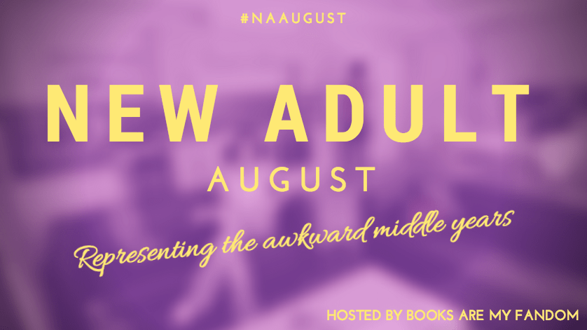 Coming Soon! New Adult August (#NAAugust)