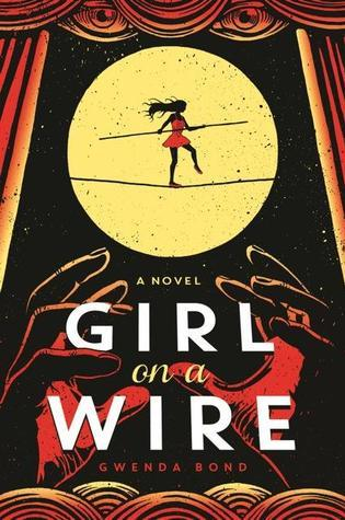 #AudiobookReview: GIRL ON A WIRE by Gwenda Bond