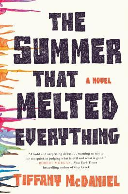The Summer that Melted Everything cover