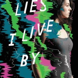 #TrailerReveal: LIES I LIVE BY by Lauren Sabel