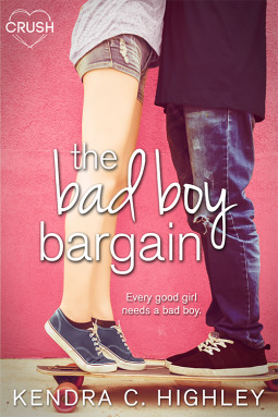 #Excerpt: THE BAD BOY BARGAIN by Kendra C. Highley